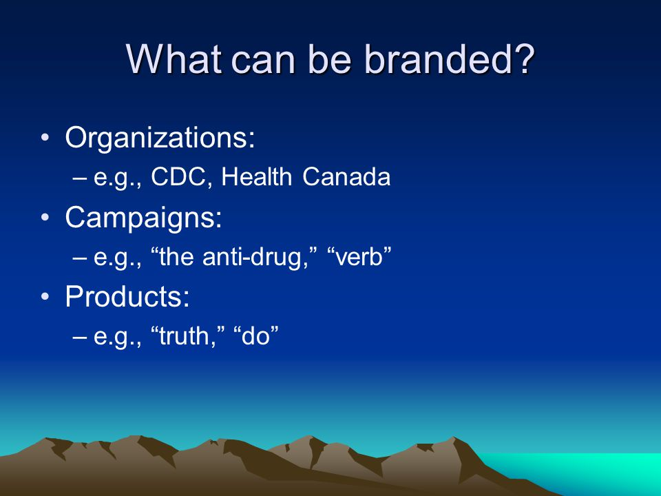 What can be branded.