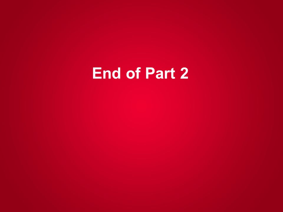 End of Part 2