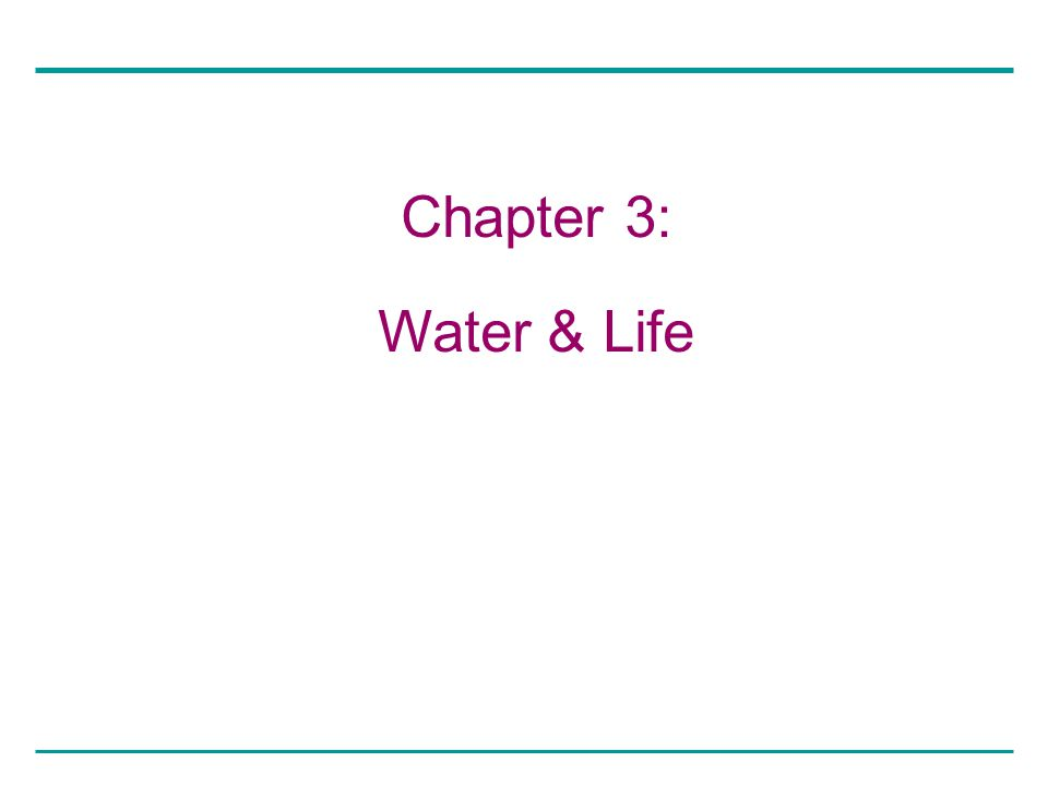 Chapter 3: Water & Life
