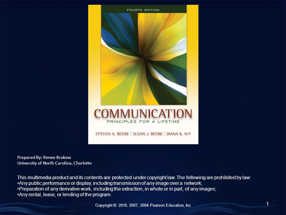 Copyright © 2010, 2007, 2004 Pearson Education, Inc Unit 1 Principles of Communication 2