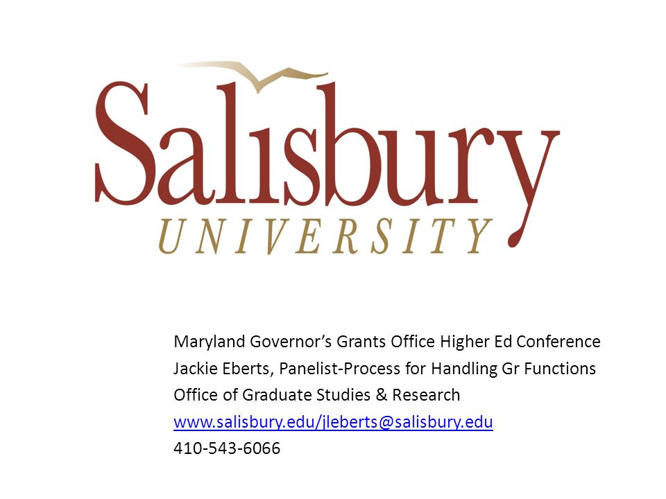 Located on the Eastern Shore of MD about 30 miles from Ocean City, MD; Founded in 1925 as a Normal School; Previously known as Salisbury State College, Salisbury State University; SU is one of twelve institutions making up the University System of Maryland (UMCP is the flagship) + 2 System wide Learning Ctrs; SU currently has about 8600+ student body, with several master's level programs and one PhD.