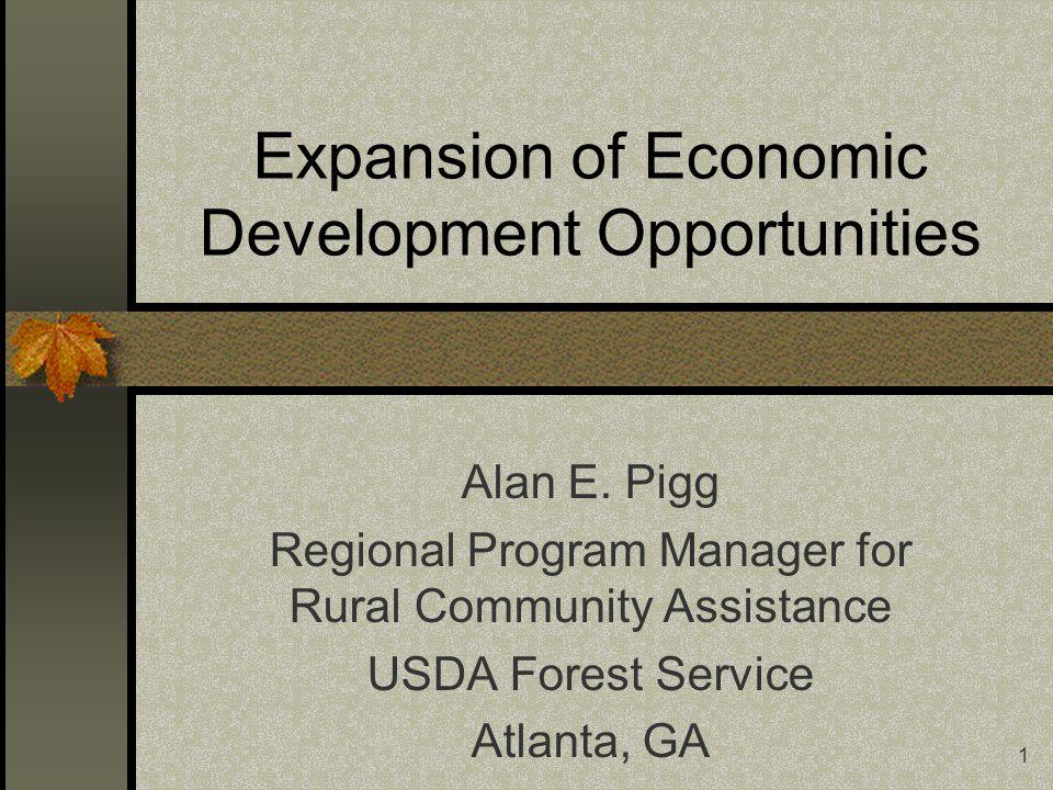 1 Expansion of Economic Development Opportunities Alan E.