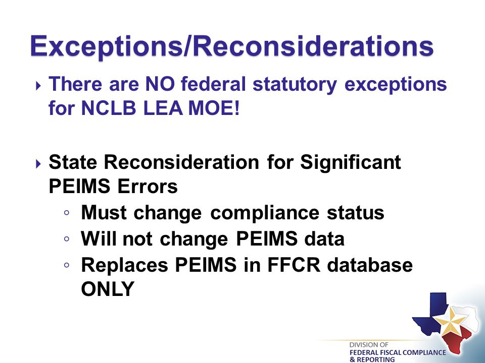  There are NO federal statutory exceptions for NCLB LEA MOE.