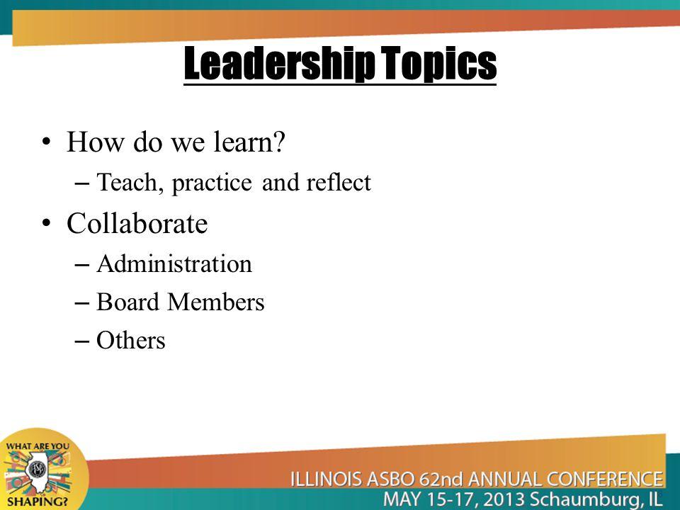 Leadership Topics How do we learn.