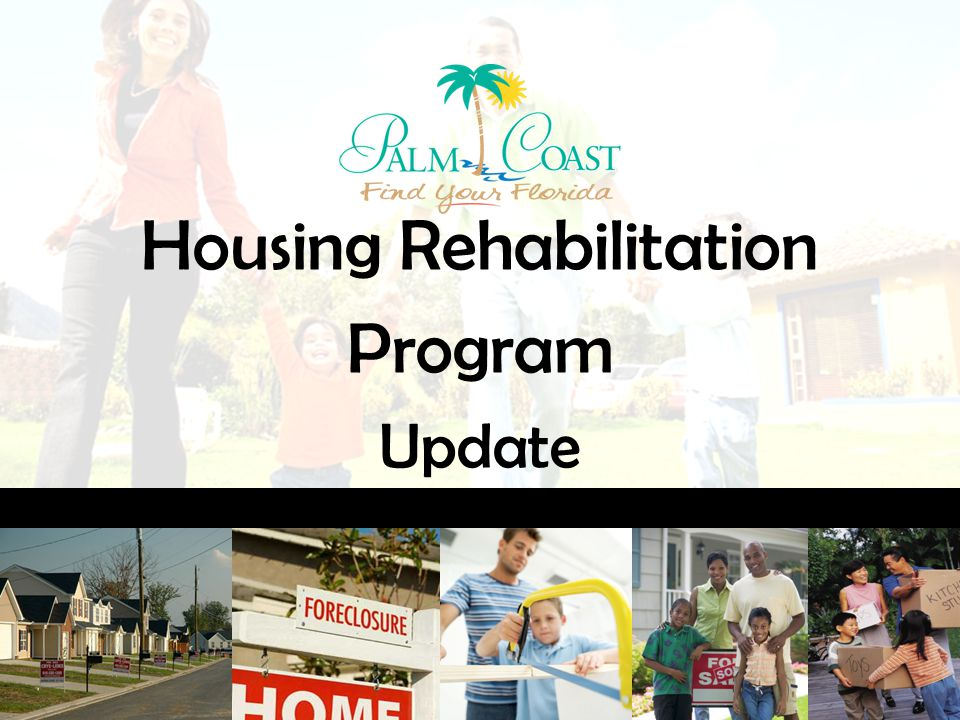 Housing Rehabilitation Program Update