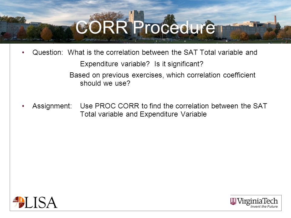 CORR Procedure Question: What is the correlation between the SAT Total variable and Expenditure variable? Is it significant? Based on previous exercis
