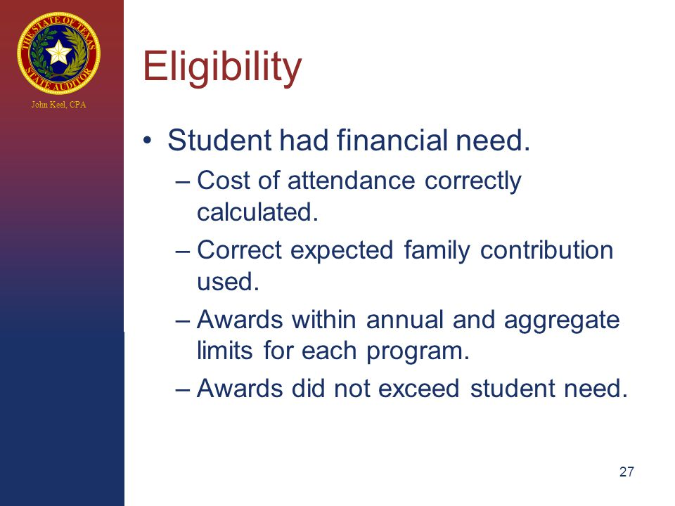 John Keel, CPA Eligibility Student had financial need.