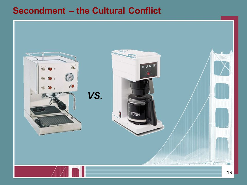 19 Secondment – the Cultural Conflict VS.