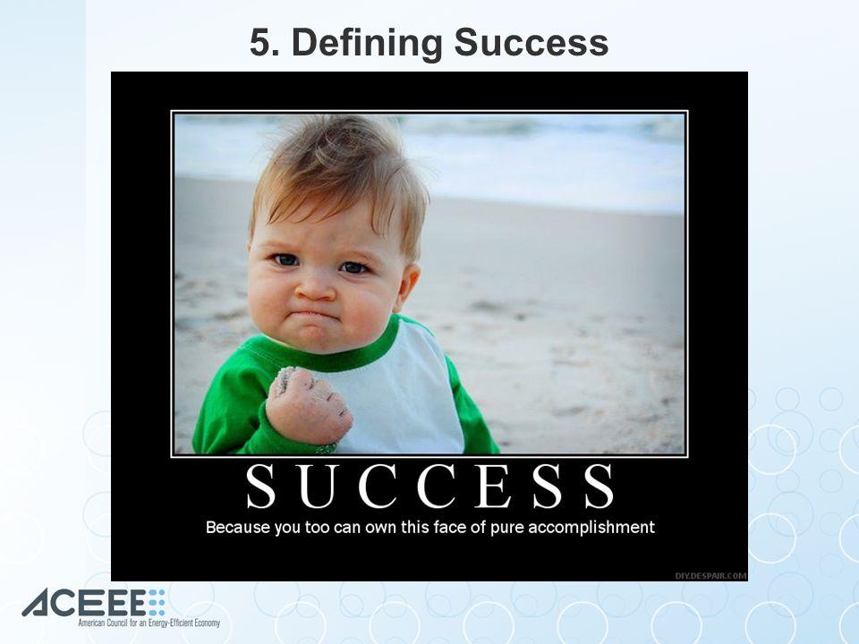 5. Defining Success