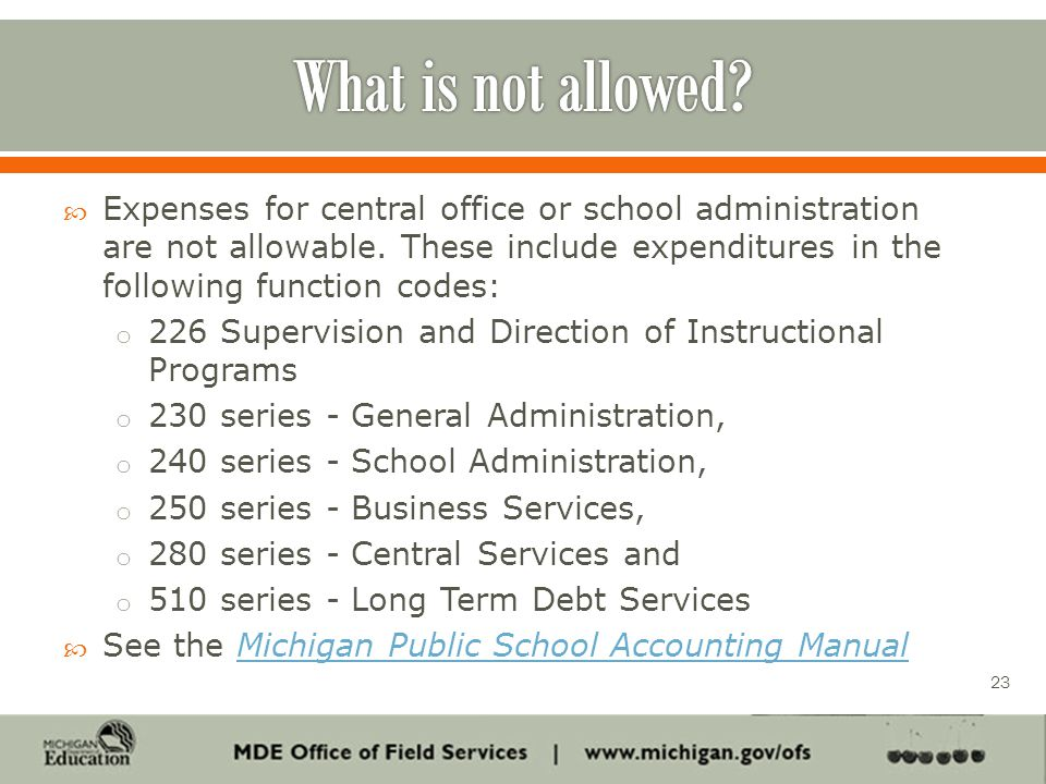  Expenses for central office or school administration are not allowable.