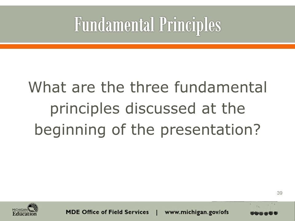 What are the three fundamental principles discussed at the beginning of the presentation 39