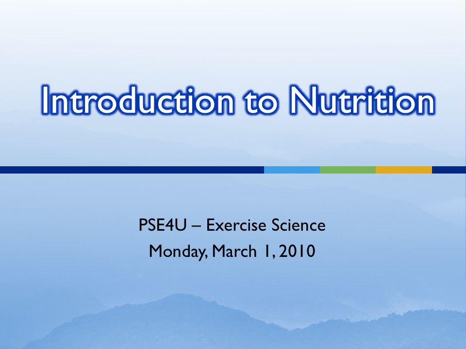 PSE4U – Exercise Science Monday, March 1, 2010