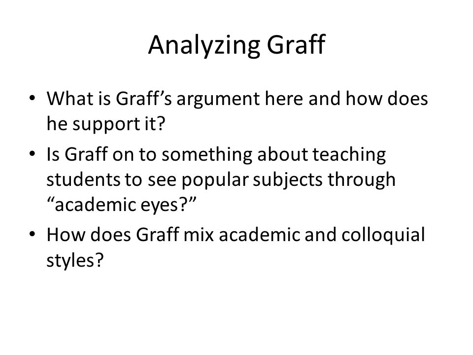 Analyzing Graff What is Graff's argument here and how does he support it.