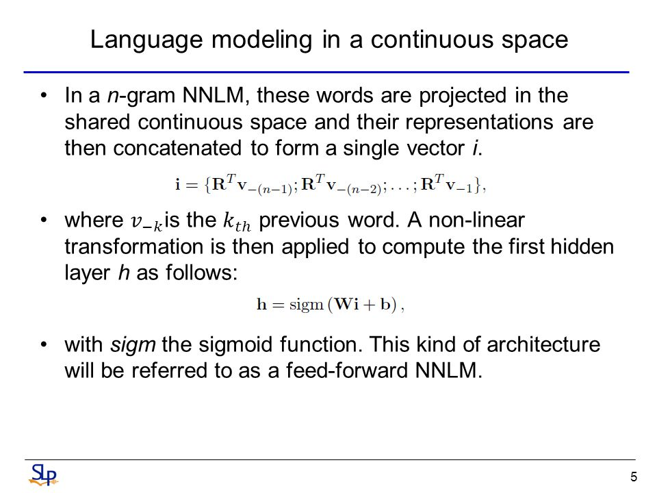 Language modeling in a continuous space 5