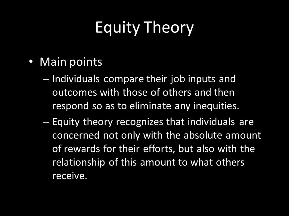 Responses to the Reward System Equity Theory Fair Process