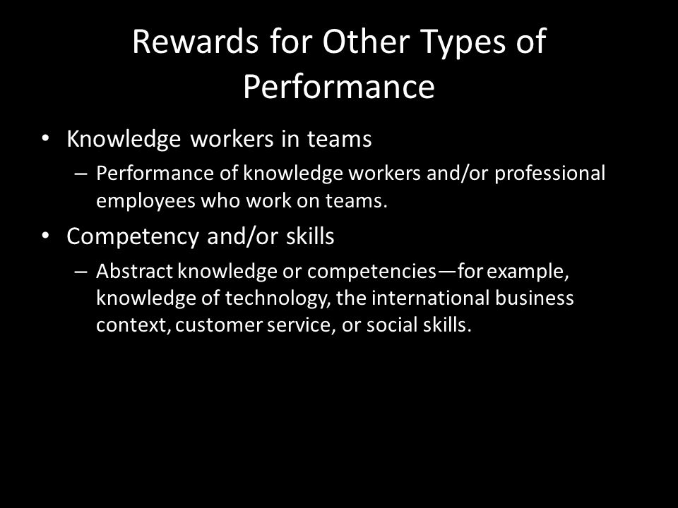 Rewards for Other Types of Performance Commissions beyond sales – Customer satisfaction and/or sales team outcomes, such as meeting revenue or profit