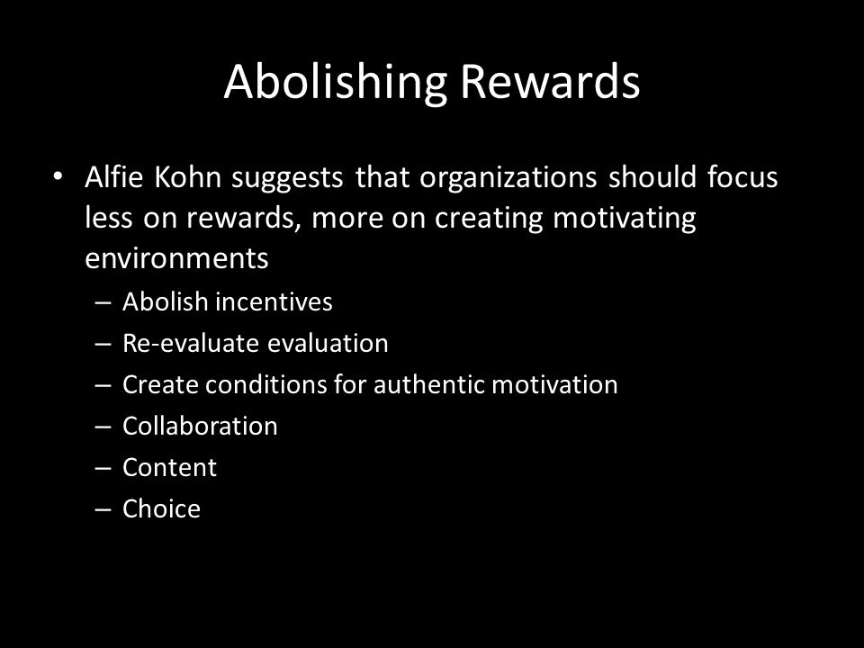 Are Rewards Overrated? Cognitive Evaluation Theory Allocating extrinsic rewards for behaviour that had been previously intrinsically rewarded tends to