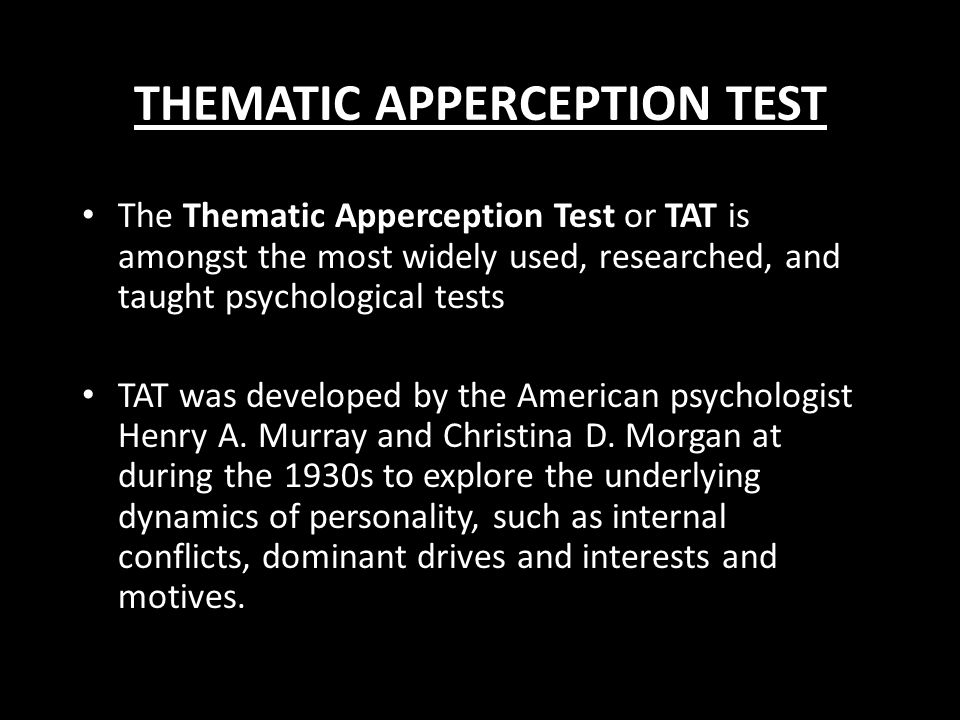 McClelland's experiment -- The Thematic Apperception Test (TAT) -- It consisted of showing individuals a series of pictures and asking them to give br