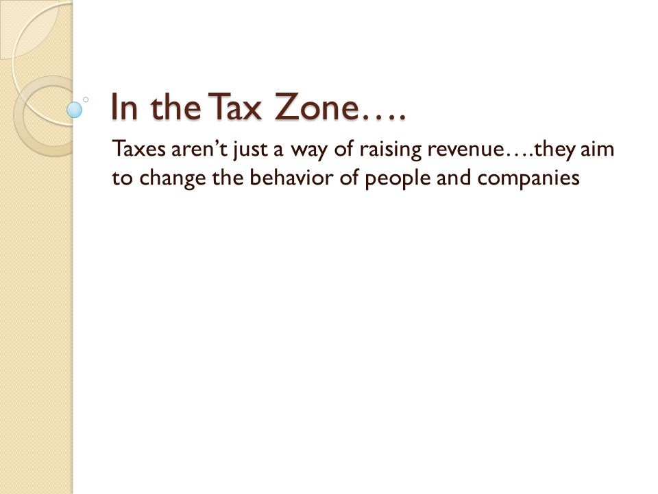 In the Tax Zone….