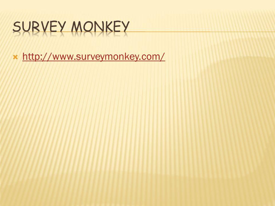  http://www.surveymonkey.com/ http://www.surveymonkey.com/