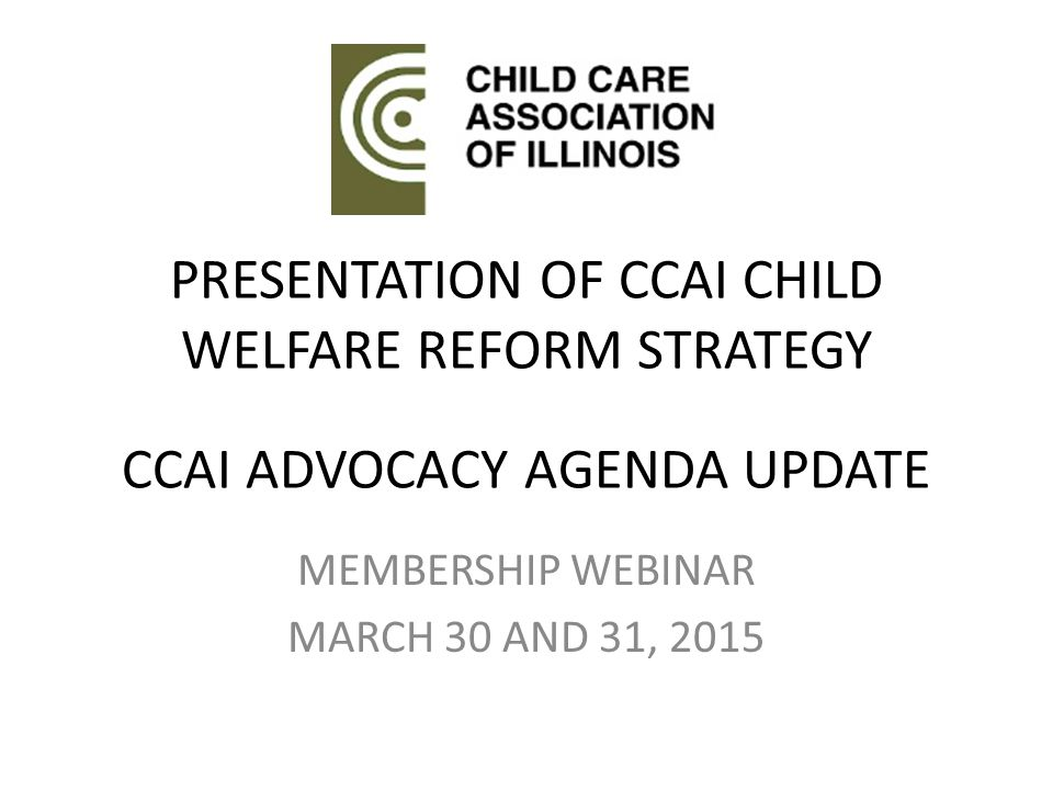 Working with Legislators Child Care Association of Illinois22