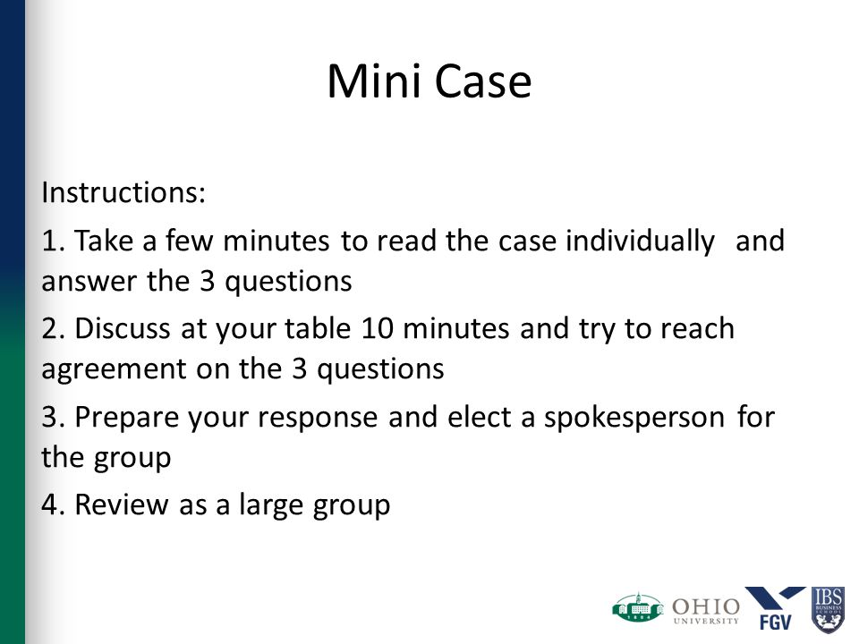 Mini Case Instructions: 1.