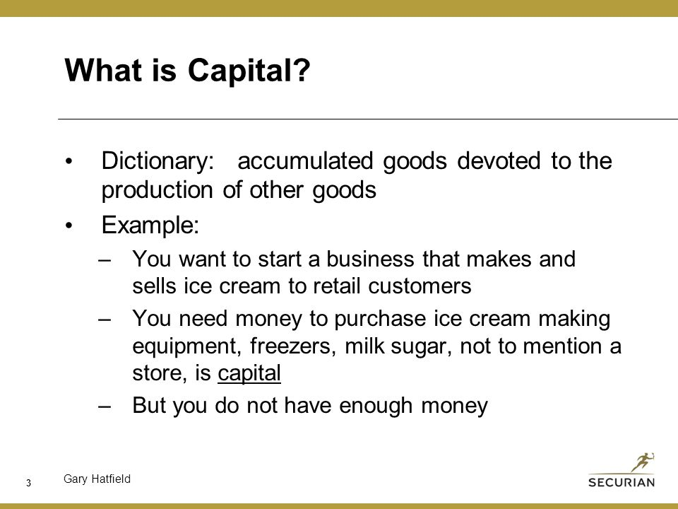 Gary Hatfield What is Capital.