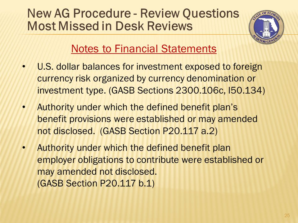 New AG Procedure - Review Questions Most Missed in Desk Reviews 25 Notes to Financial Statements U.S.