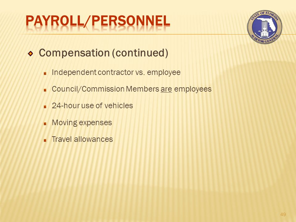 Compensation (continued) Independent contractor vs.