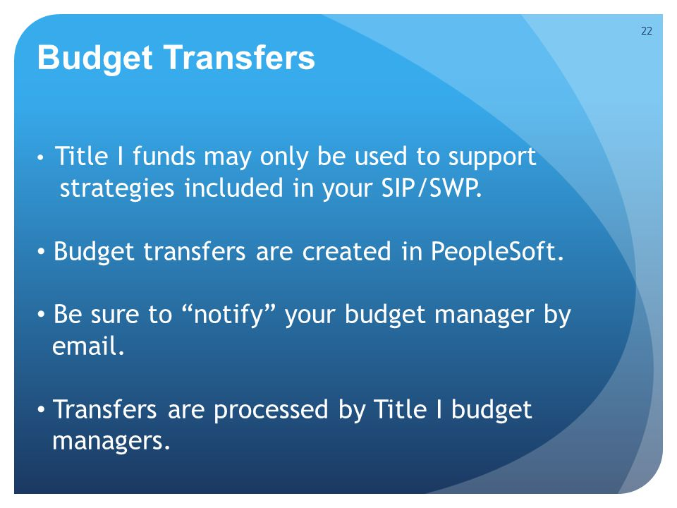 Title I funds may only be used to support strategies included in your SIP/SWP.