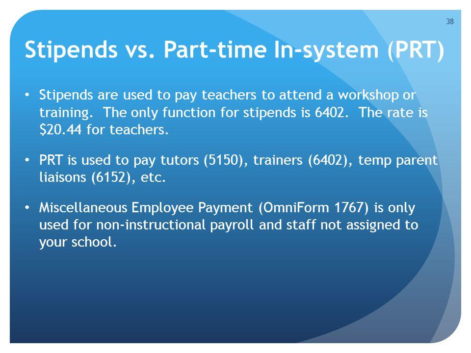 Stipends vs.