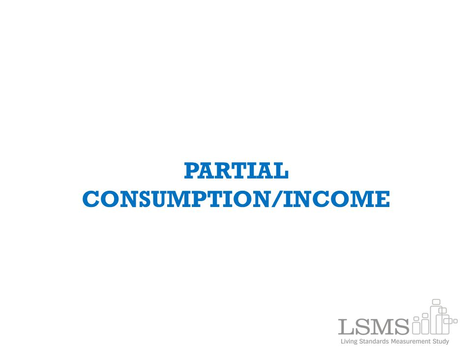 PARTIAL CONSUMPTION/INCOME
