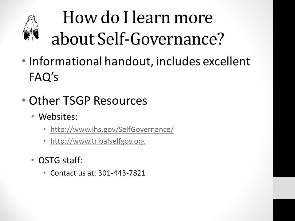How do I learn more about Self-Governance.