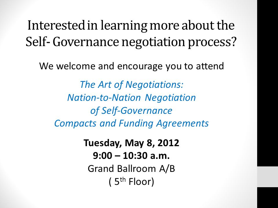 Interested in learning more about the Self- Governance negotiation process.