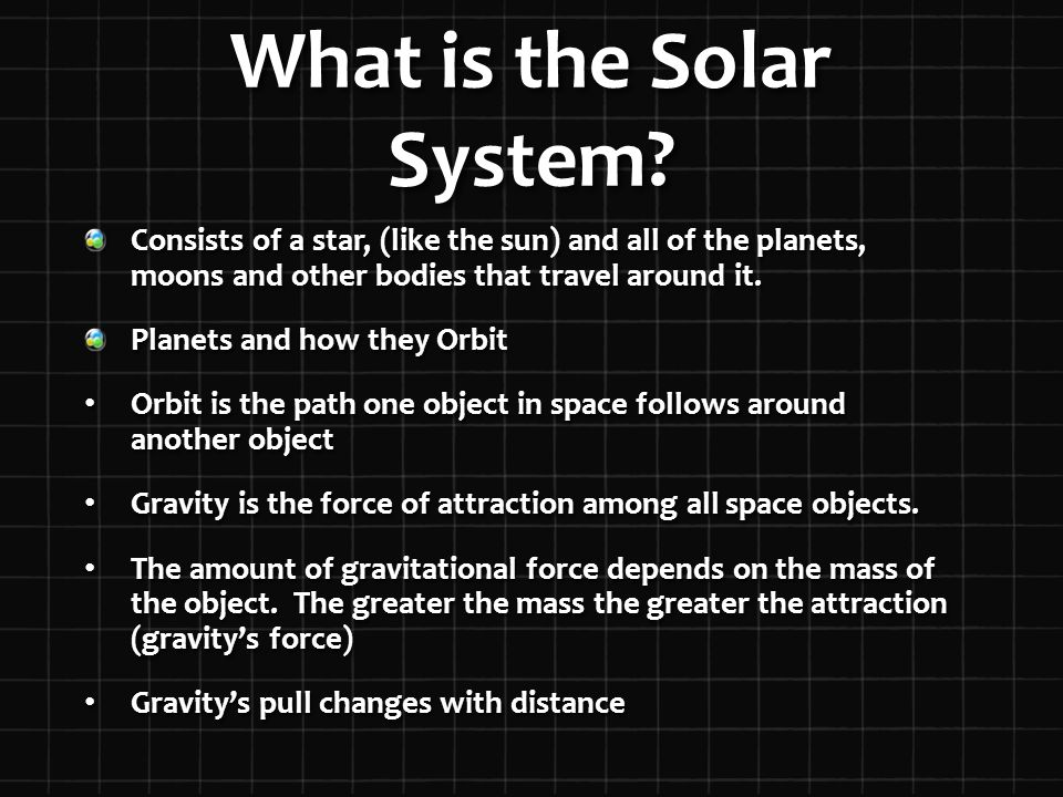 What is the Solar System.