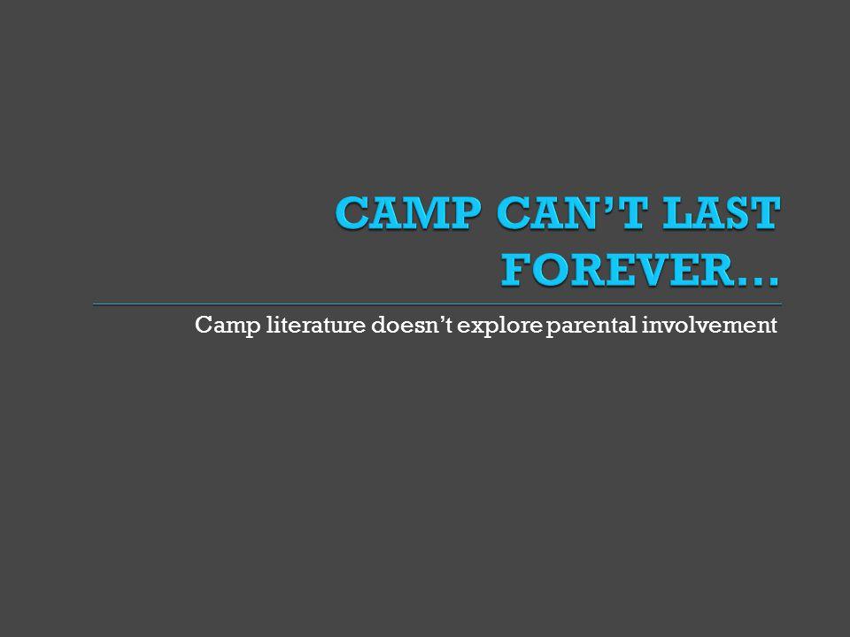 Camp literature doesn't explore parental involvement