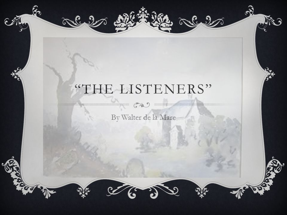 THE LISTENERS POETIC DEVICES  Rhyme- the repetition of sounds at the ends of words What rhyming words do you know?.