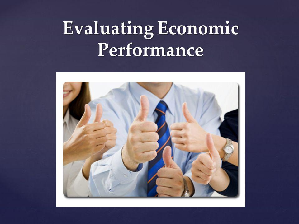 Evaluating Economic Performance