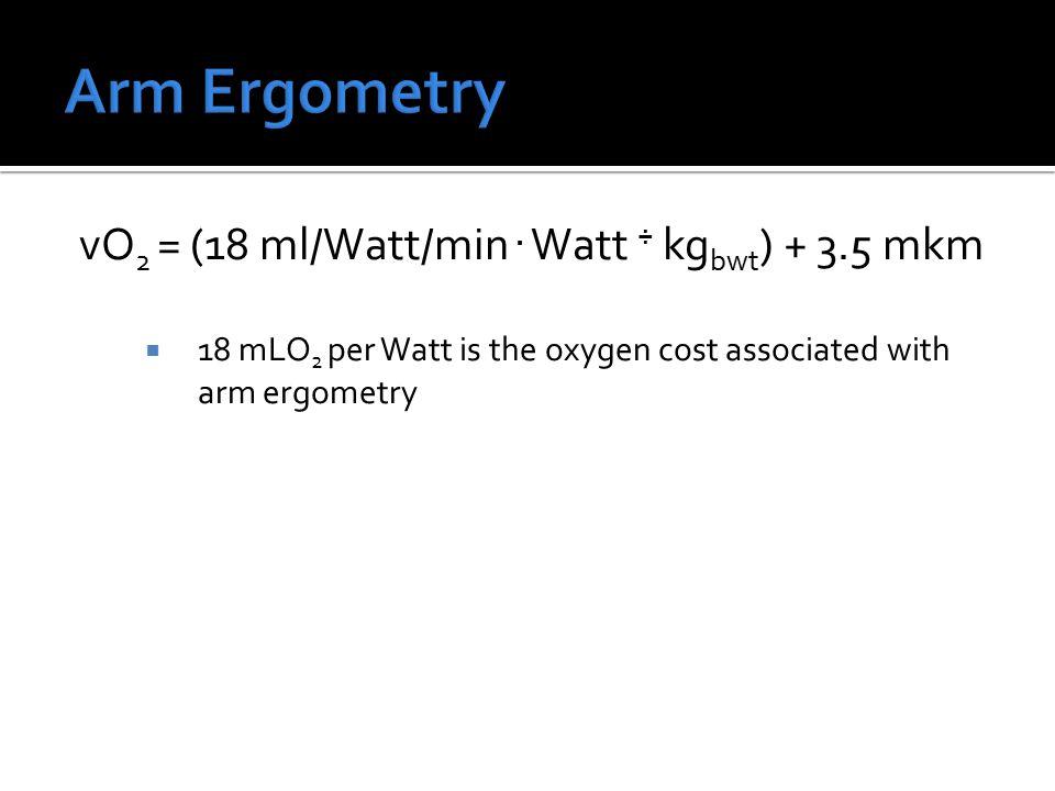 vO 2 = (18 ml/Watt/min.