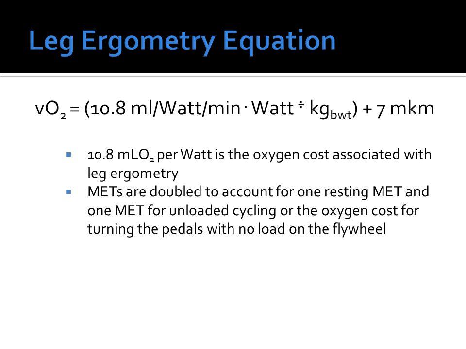 vO 2 = (10.8 ml/Watt/min.