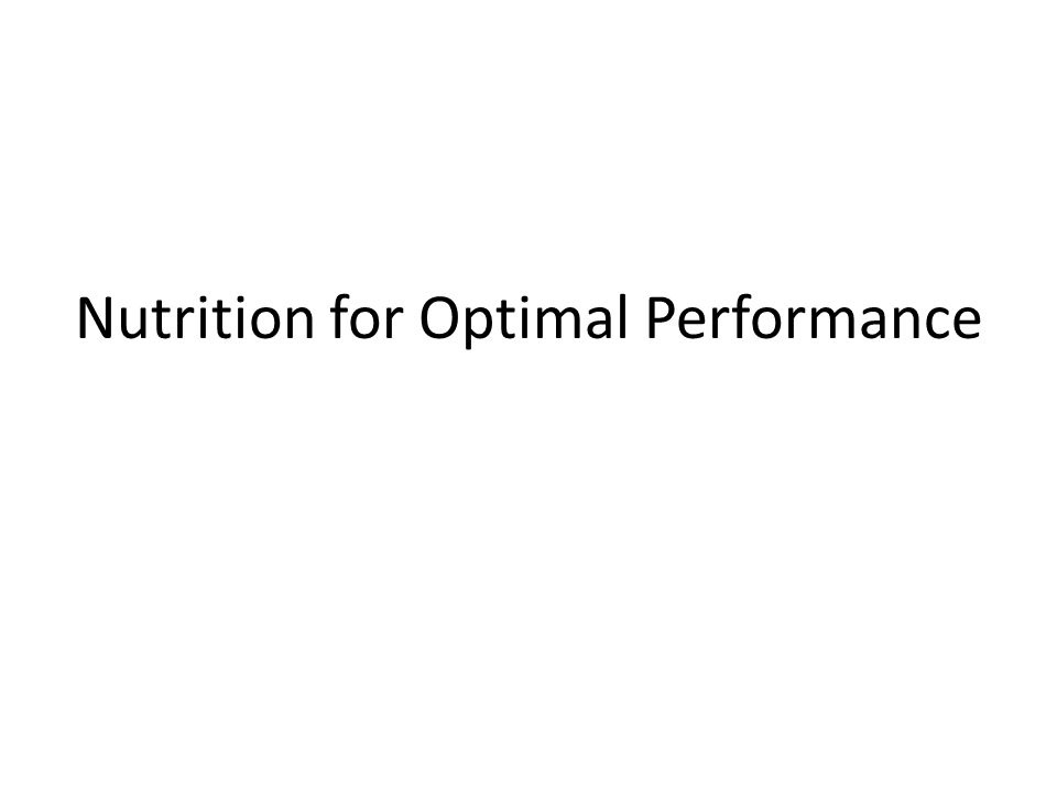 Nutrition for Optimal Performance