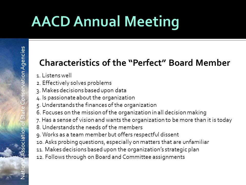 National Association of State Conservation Agencies Characteristics of the Perfect Board Member 1.