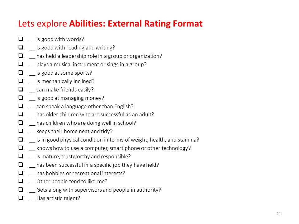 Lets explore Abilities: External Rating Format  __ is good with words.