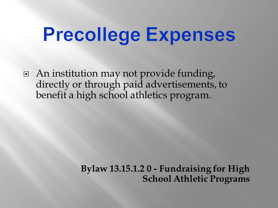  An institution may not provide funding, directly or through paid advertisements, to benefit a high school athletics program.