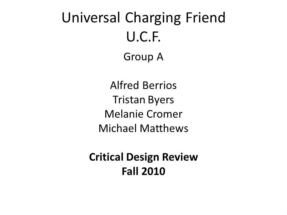 Universal Charging Friend U.C.F.