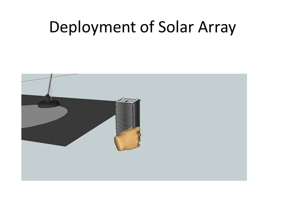 Deployment of Solar Array