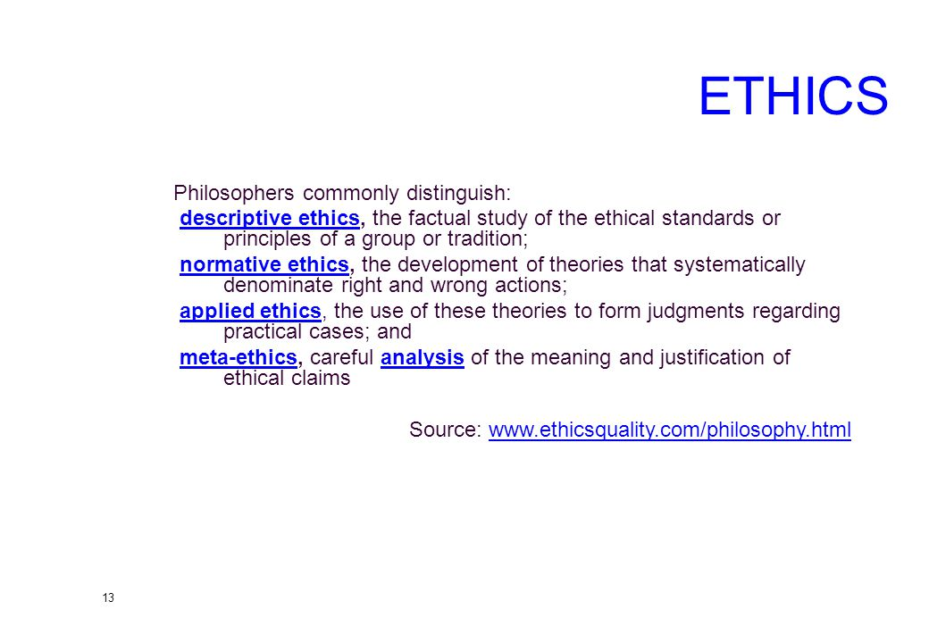 12 Ethics and Morality Morality: first-order set of beliefs and practices about how to live a good life.