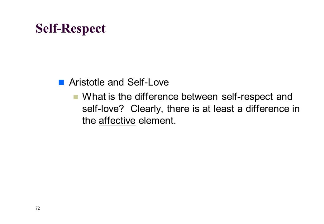 "71 Self-Respect Is lack of proper self-respect a moral failing? The Deferential* Wife See article by Tom Hill, ""Servility and Self-Respect"" *Deferenti"
