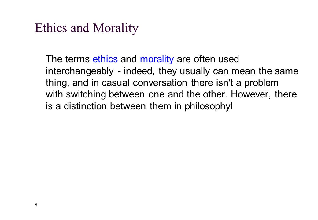 79 The Purpose of Morality The utilitarian has a simple answer to the question of why morality exists at all: The purpose of morality is to guide people's actions in such a way as to produce a better world.