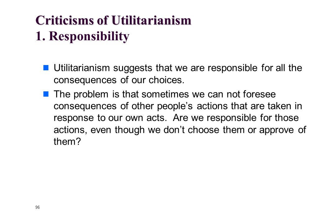"95 ""…the problems of three little people don't amount to a hill of beans in this crazy world."" Utilitarianism doesn't always have a cold and calculati"